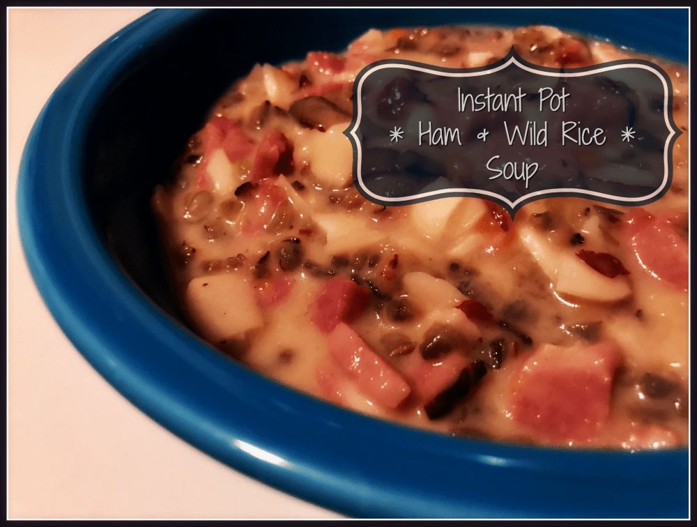 Instant Pot Ham and Wild Rice Soup