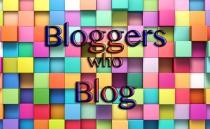 bloggers who blog