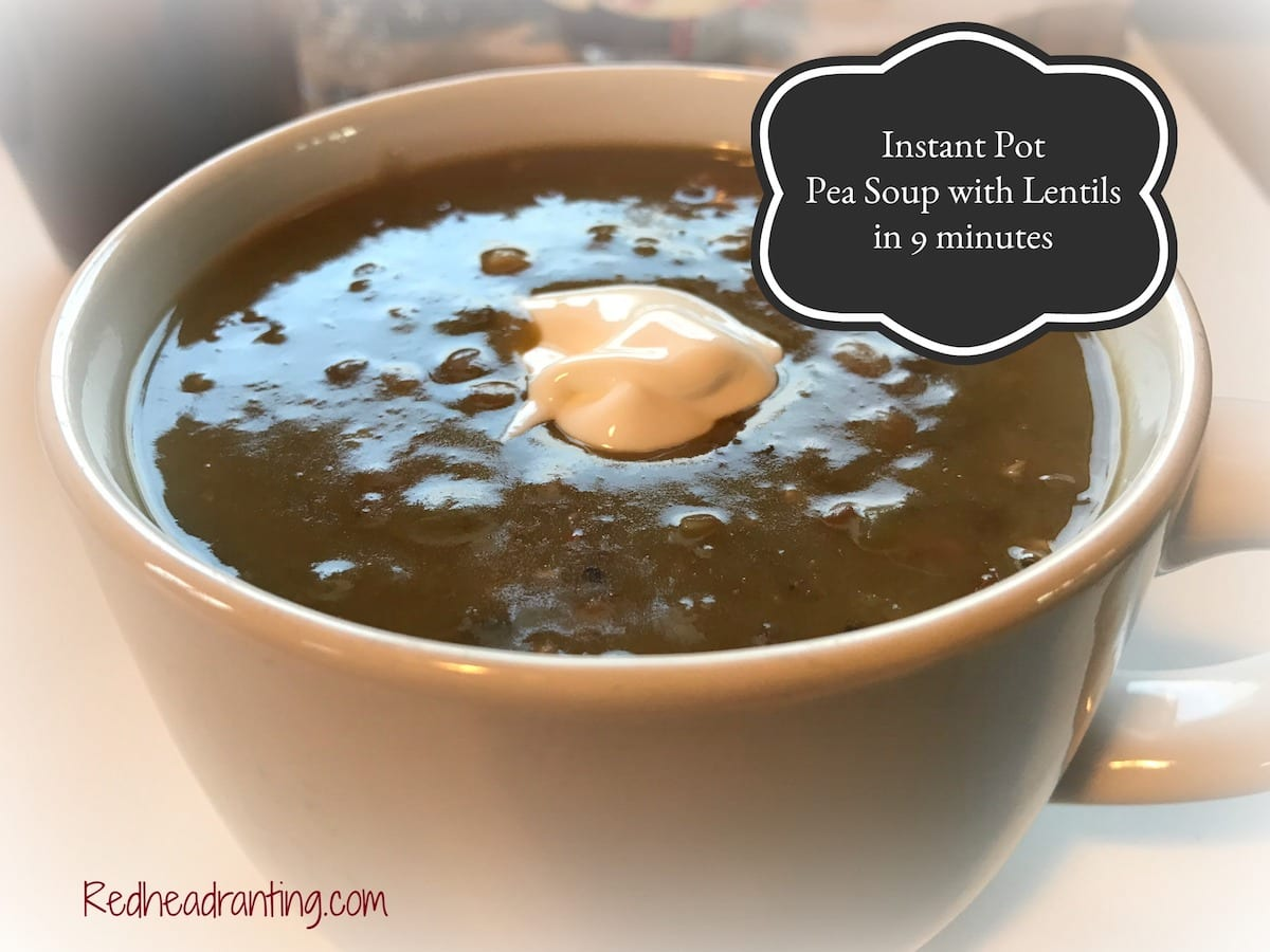 Instant Pot Pea Soup with Lentils in 9 minutes