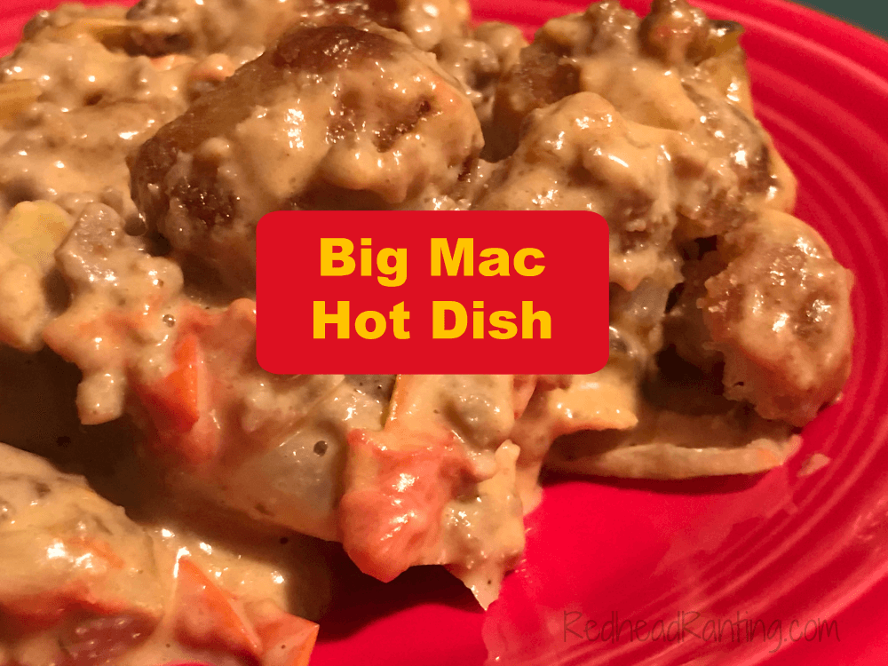 Big Mac Hot Dish, Big Mac Casserole, Big Mac Casserole recipe