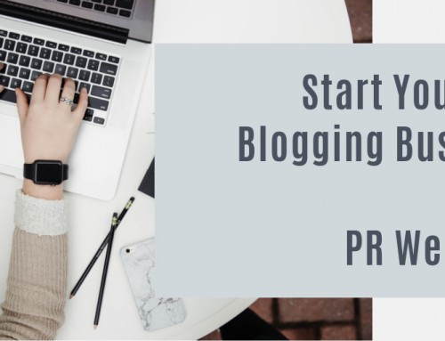 Start Your Own Blogging Business Day  11: PR Welcome