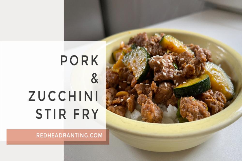 Pork Zucchini Stir Fry